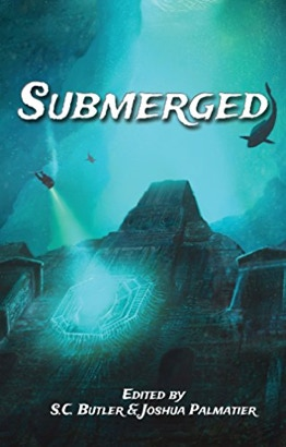 Submerged Anthology, September 2017 Series: The Unicorn Dancer Tales Book 1